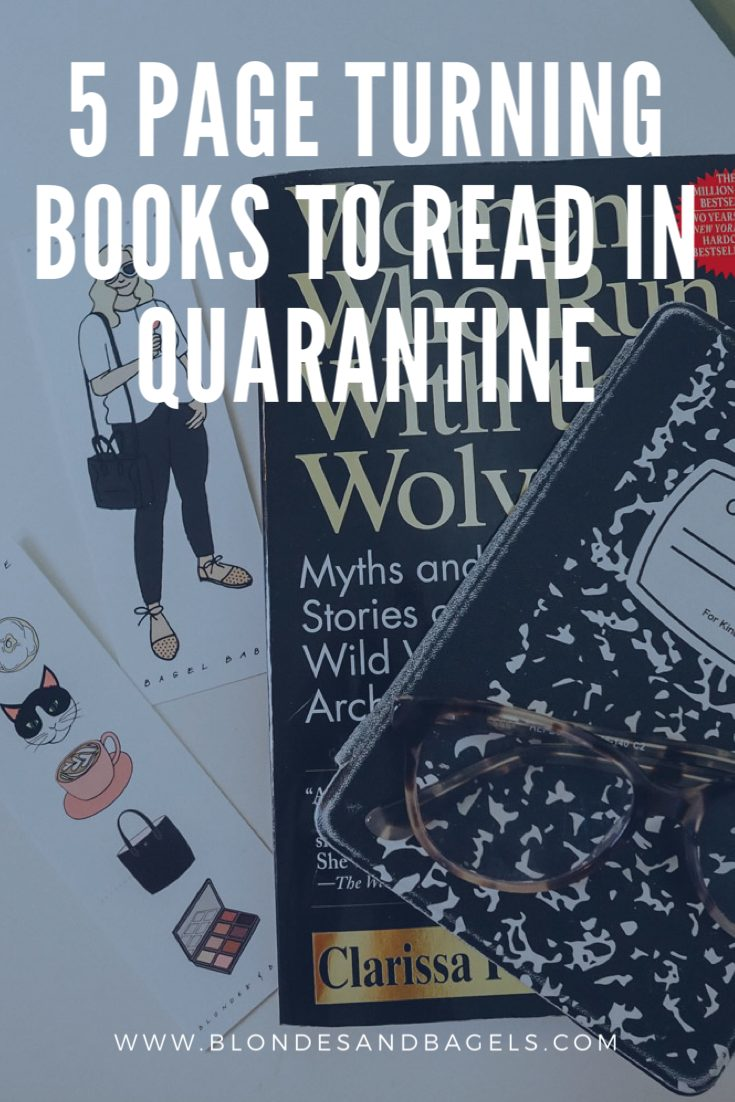 Looking for books to read in quarantine? Check out this list of the best books to read in quarantine by Kelsey of Blondes & Bagels.